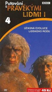 Putování s pravěkými lidmi I / 4 - DVD