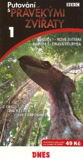 Putování s pravěkými zvířaty 1 - DVD