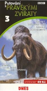 Putování s pravěkými zvířaty 3 - DVD