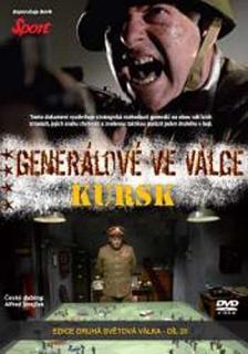 Generálové ve válce - Kursk - DVD