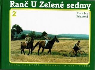 Ranč U Zelené sedmy 2  - Eva a Ivo Pelantovi