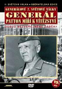 Generálové 2.světové války 19.díl - Generál Patton míří k vítězství - DVD