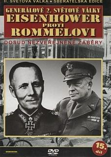 Generálové 2.světové války 15.díl - Eisenhower proti Romelovi - DVD