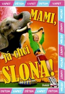 Mami, já chci slona! - DVD