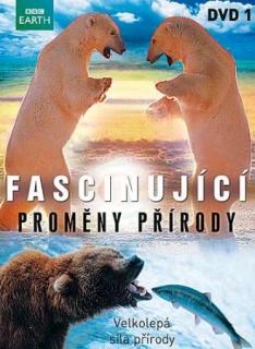 Fascinující proměny přírody - DVD 1