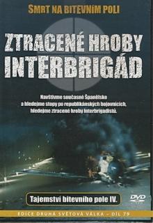 Smrt na bitevním poli - Ztracené hroby Interbrigád - Tajemství bitevního pole IV. - DVD