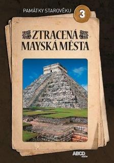 Památky starověku 3 - Ztracená mayská města - DVD