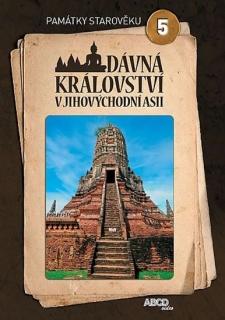 Památky starověku 5 - Dávná království v Jihovýchodní Asii - DVD