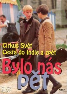 Bylo nás pět 3. (Cirkus Svět, Cesta do Indie a zpět) - DVD