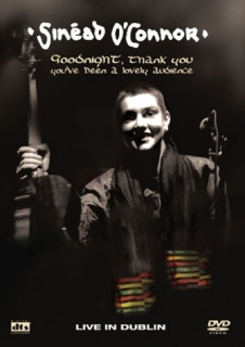 Sinead O'Connor - Goodnight, thank you - DVD